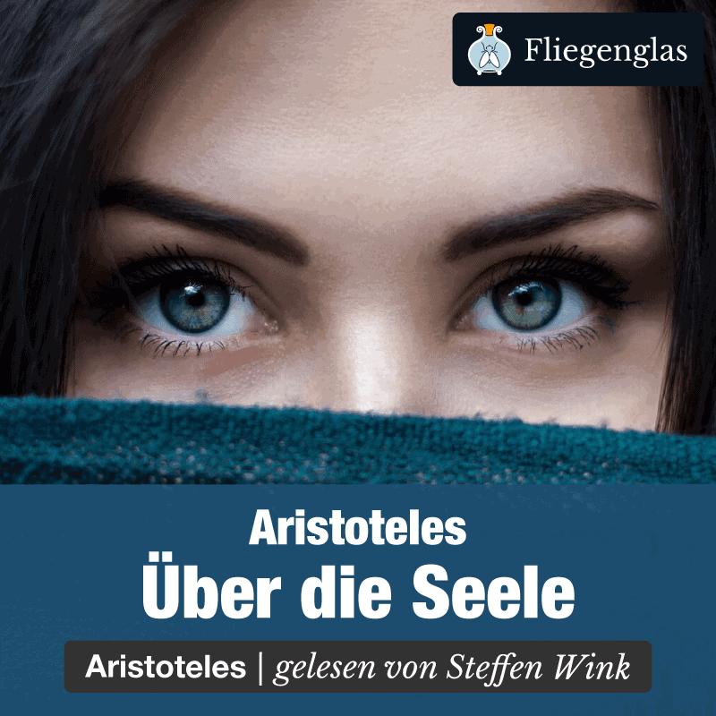 Über die Seele – De anima – Aristoteles – Philosophie Hörbuch