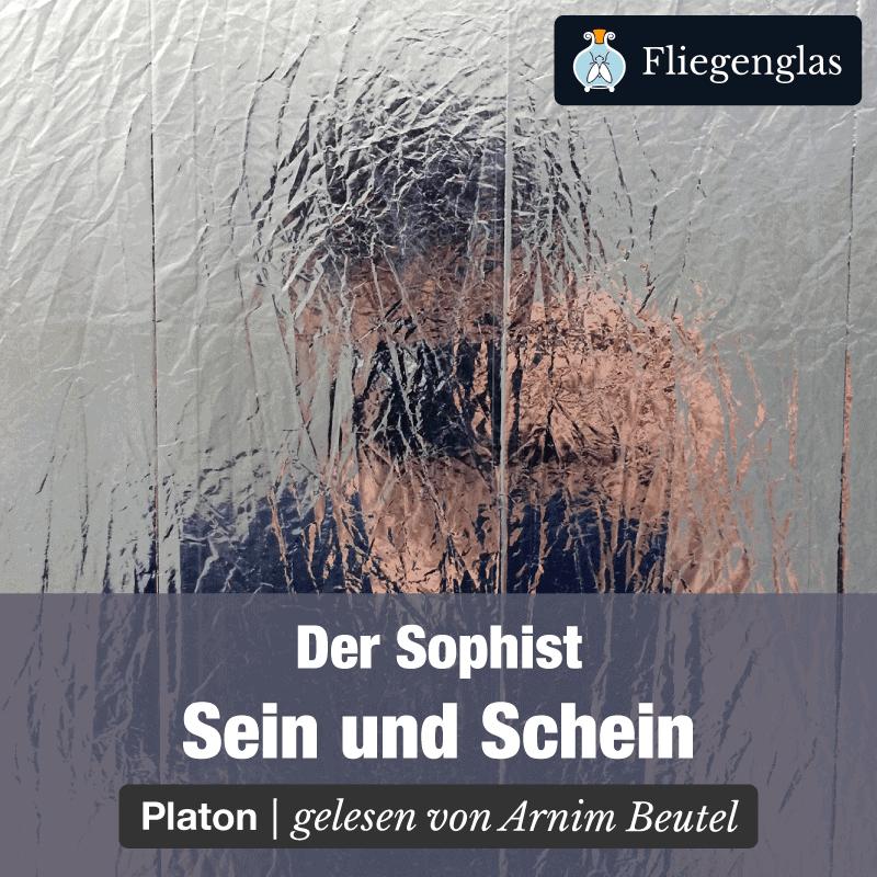 Sophist – Platon – Sein und Schein – Philosophie Hörbuch