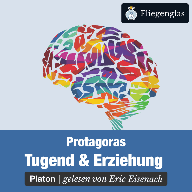 Protagoras – Platon – Philosophie Hörbuch