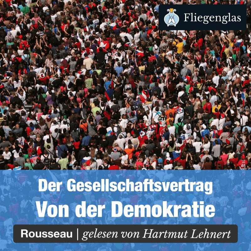 Gesellschaftsvertrag – Rousseau – Contrat Social – Philosophie Hörbuch