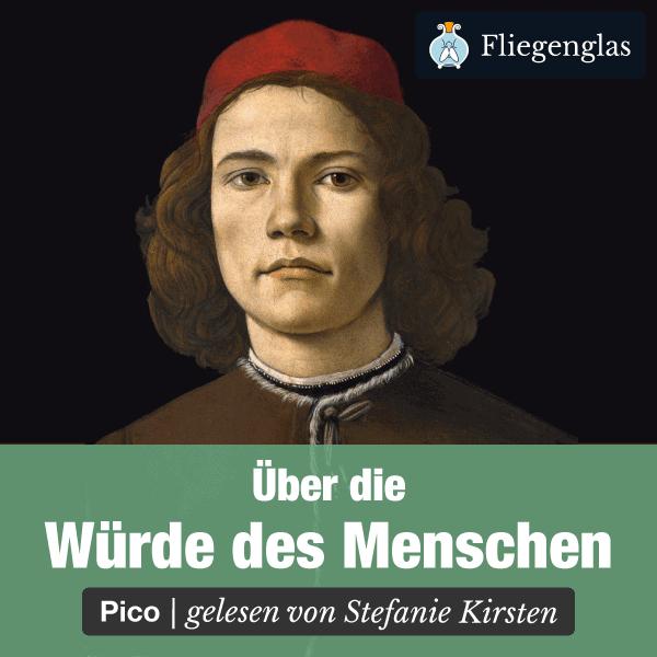 Über die Würde des Menschen – Giovanni Pico della Mirandola – Philosophie Hörbuch