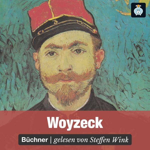 Woyzeck – Georg Büchner – Literatur – Hörbuch