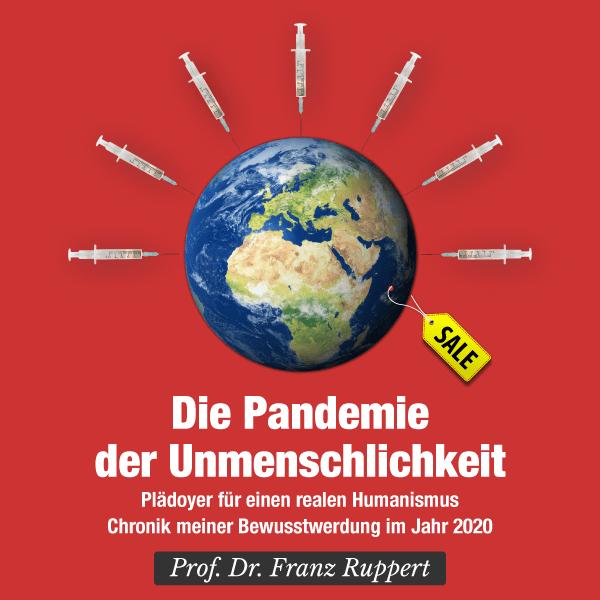 Prof. Franz Ruppert – Pandemie der Unmenschlichkeit – Hörbuch