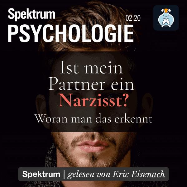 Narzissmus – Ist mein Partner ein Narzisst? – Spektrum der Psychologie 2020/02