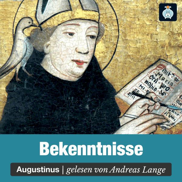 Bekenntnisse («Confessiones») von Augustinus – Hörbuch