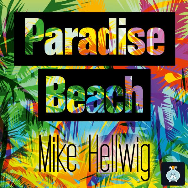 Paradise Beach – Novelle von Mike Hellwig – Hörbuch