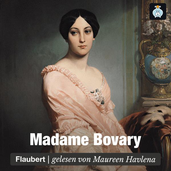 Madame Bovary von Gustave Flaubert – Hörbuch