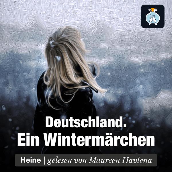 Deutschland. Ein Wintermärchen – Heinrich Heine – Hörbuch