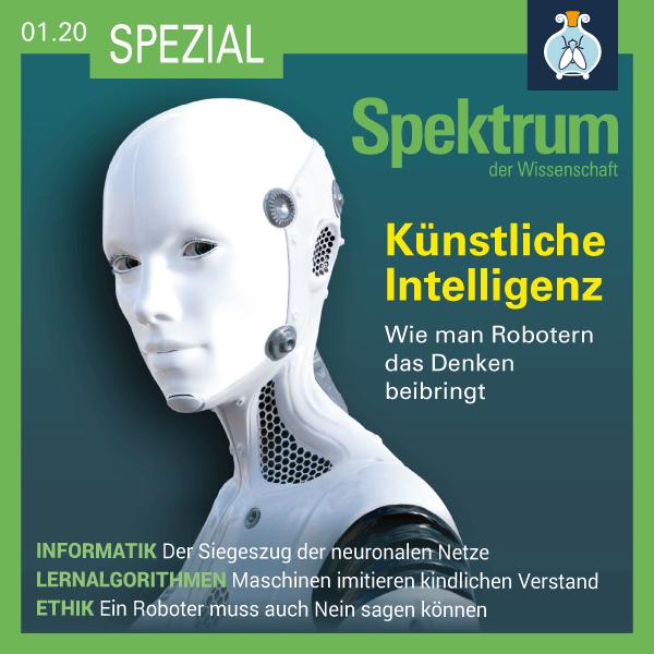 Künstliche Intelligenz: Wie man Robotern das Denken beibringt – Spektrum Spezial – Hörbuch